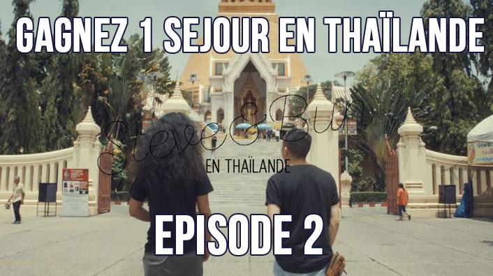 episode 2 chinois marrant et steve Tran