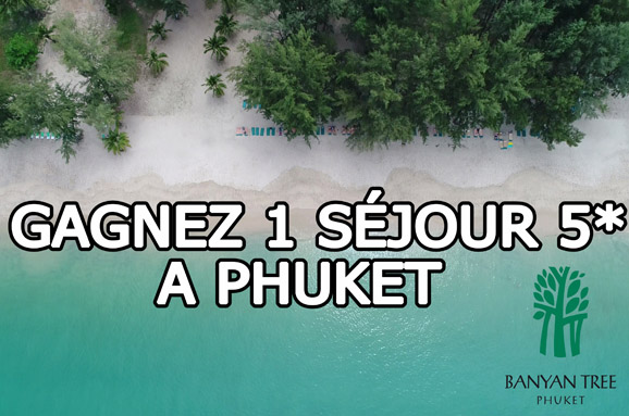 gagnez un séjour à Phuket