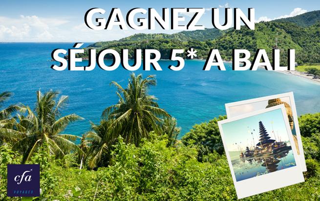 Gagnez un séjour à Bali 5*